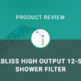 AquaBliss High Output 12-Stage Shower Filter Review