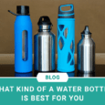 What kind of a water bottle is best for you