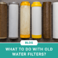What to do With Old Water Filters