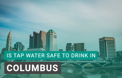Is Tap Water Safe to Drink in Columbus