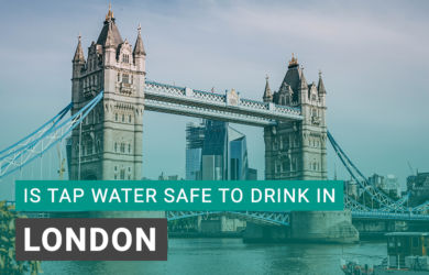 Is Tap Water Safe to Drink in London