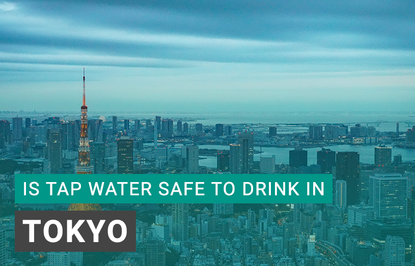 Is Tap Water Safe to Drink in Tokyo