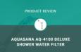 Aquasana AQ-4100 Deluxe Shower Water Filter